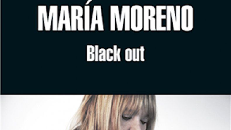 María Moreno presenta Black out