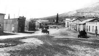 La vida en los yacimientos durante los primeros años de YPF en Comodoro Rivadavia.
