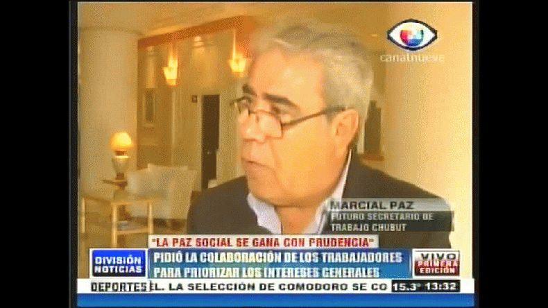 Marcial Paz: para que haya paz social debe reinar la prudencia